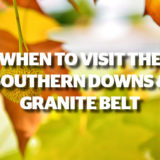 When to Visit the Southern Downs