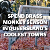 Spend Brass Monkey Season in Queensland's Coolest Towns
