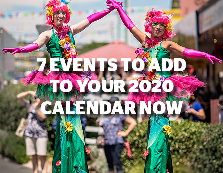 7 Events to add to your 2020 calendar now