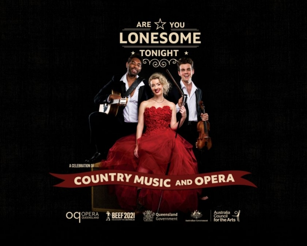 Opera Queensland Are You Lonesome Tonight